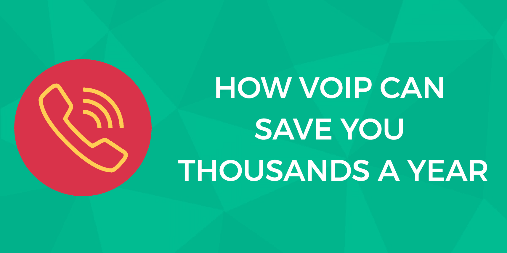 How Voip Can Save Your Business Thousands Each Year Digital