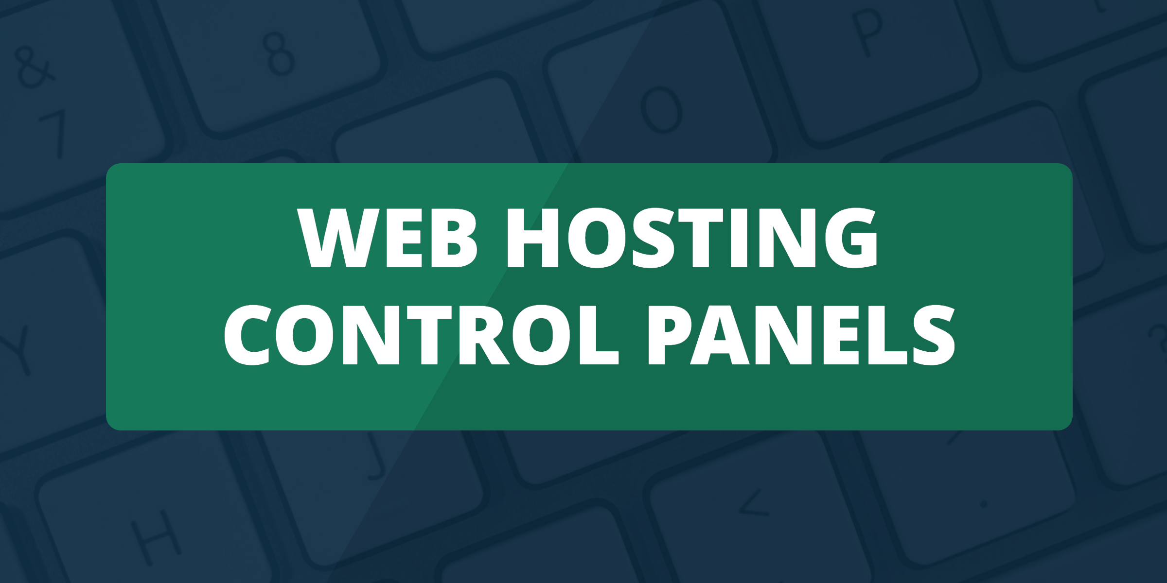 web hosting control panels