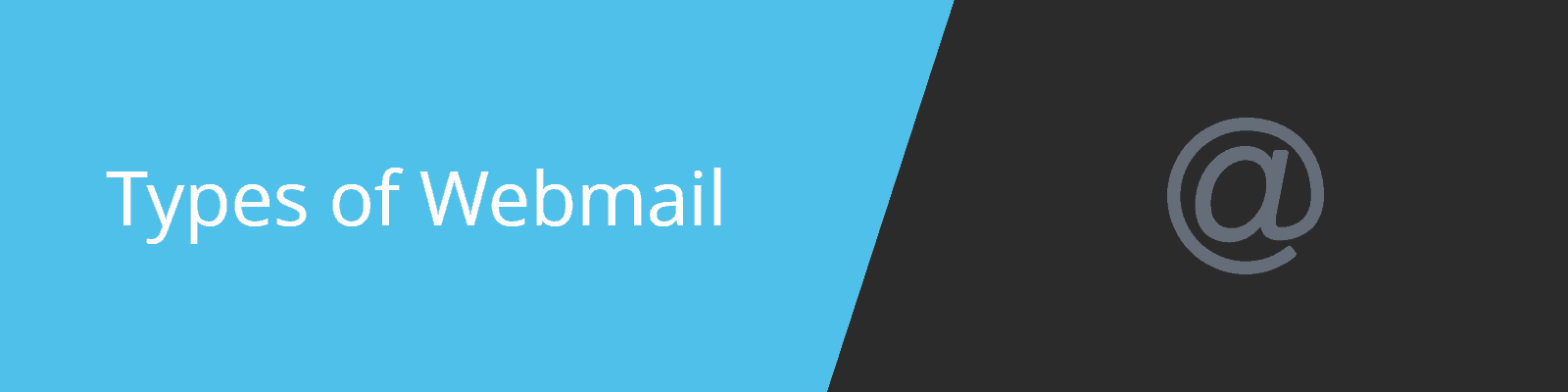 Types of Webmail
