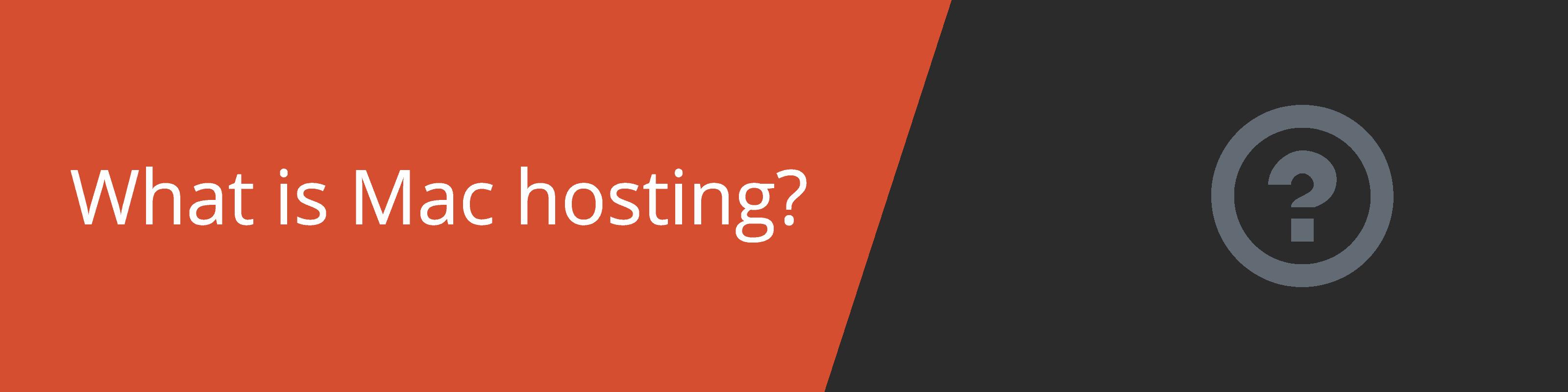 what is mac hosting