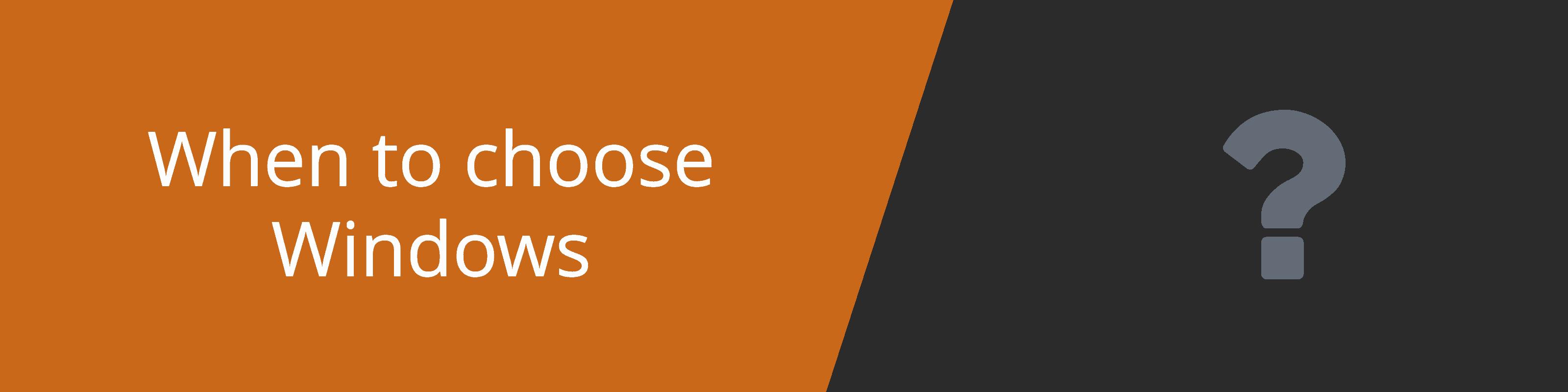 why choose windows hosting